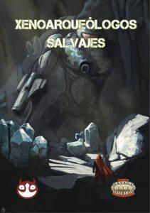 portada-xenoarqueologos-salvajesjpg